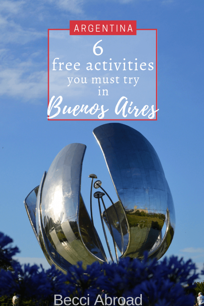 Exploring Buenos Aires doesn't have to ruin your budget! Check out these 6 free activities to get the best out of Argentina's capital while on a budget.