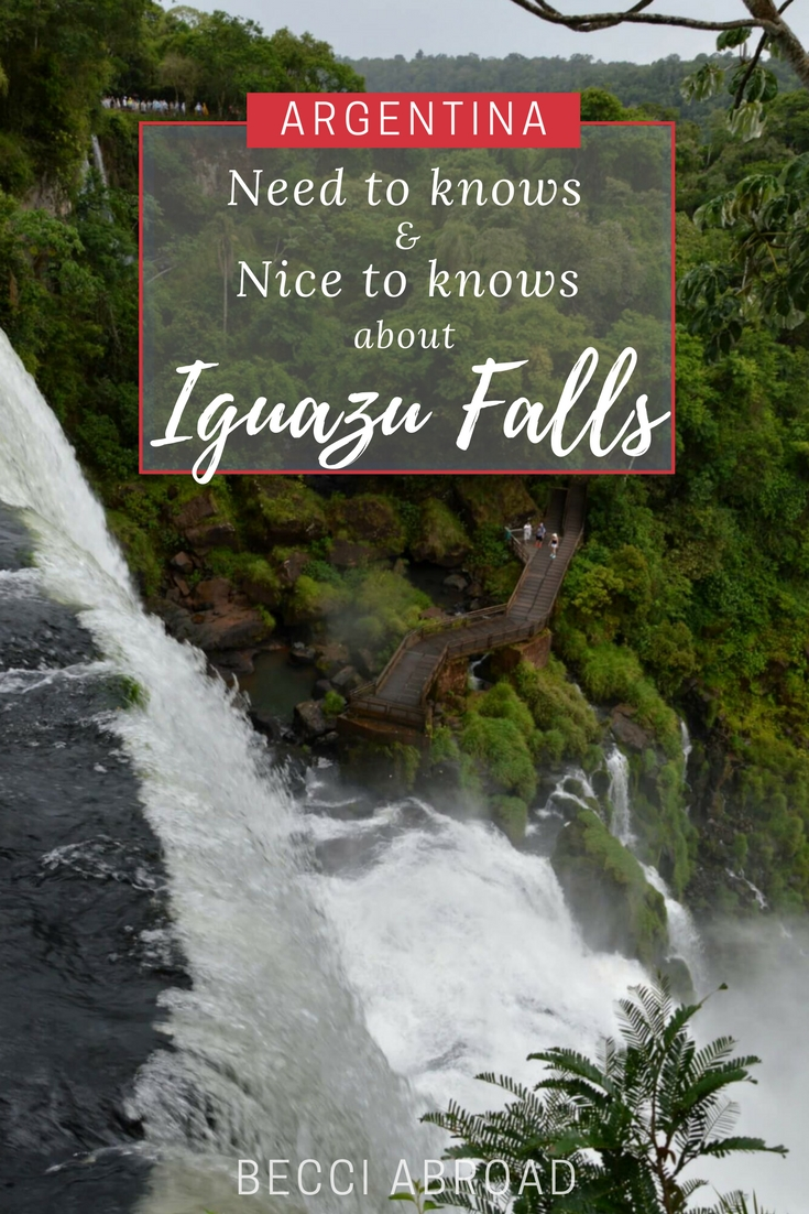 Fun and useful need-to-knows and nice-to-knows facts about the famous Iguazu Falls on the border between Argentina and Brazil