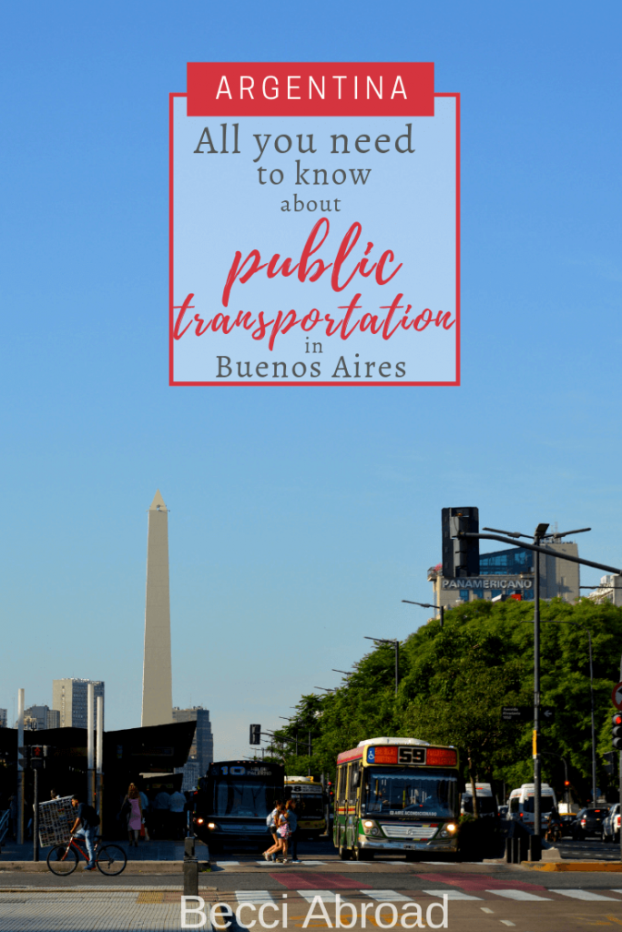 Beginner guide to public transportation in Buenos Aires - Becci Abroad