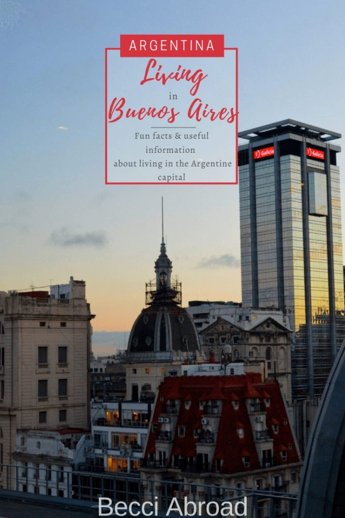Are you thinking about moving to Buenos Aires? Get all kinds of need-to-knows and nice-to-knows fun and useful facts about living in Buenos Aires!